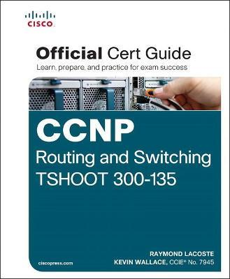 8fec7eb643f CCNP Routing and Switching TSHOOT 300-135 Official Cert Guide ...