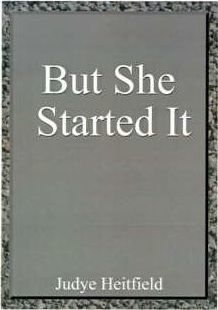 But She Started It!