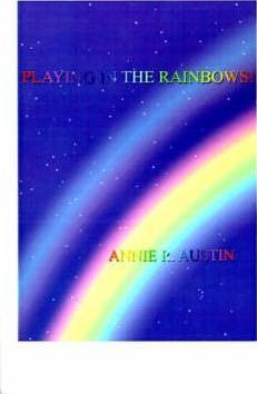 Playing in the Rainbows!
