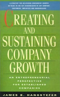 Creating and Sustaining Company Growth