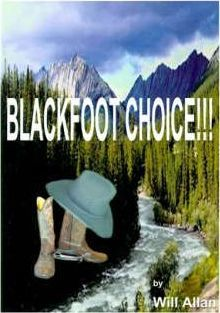Blackfoot Choice