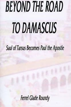 Beyond the Road to Damascus