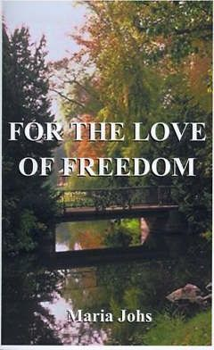 For the Love of Freedom