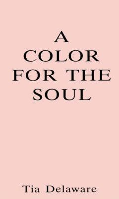 A Color for the Soul