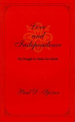 Love and Independence