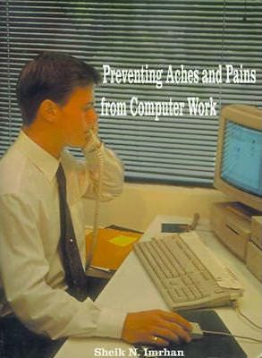 Preventing Aches and Pains from Computer Work