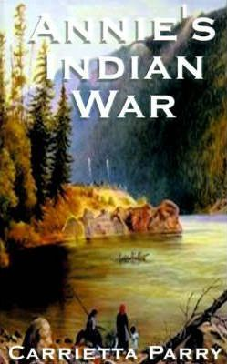 Annie's Indian War
