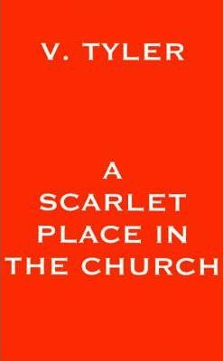 A Scarlet Place in the Church