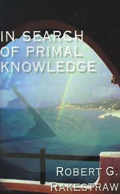 In Search of Primal Knowledge