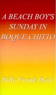 A Beach Boy's Sunday in Boque Chitto