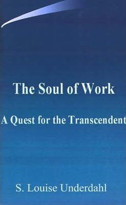 The Soul of Work