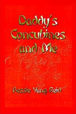 Daddy's Concubines and Me!