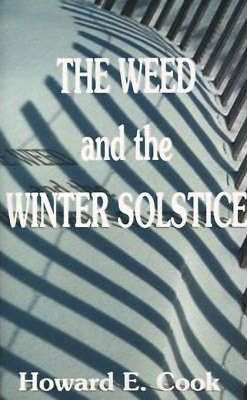 The Weed and the Winter Solstice