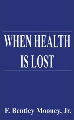 When Health is Lost