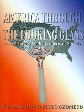 America Through the Looking Glass