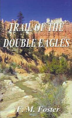 The Trail of the Double Eagles