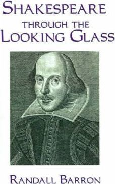 Shakespeare Through the Looking Glass