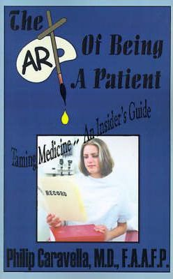 The Art of Being a Patient