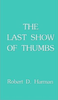 The Last Show of Thumbs