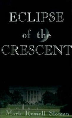 Eclipse of the Crescent