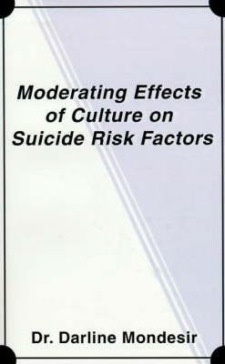 Moderating Effects of Culture on Suicide Risk Factors