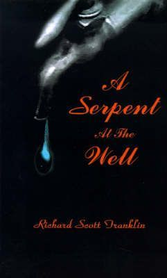 A Serpent at the Well