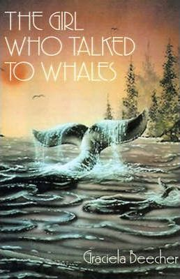 The Girl Who Talked to Whales