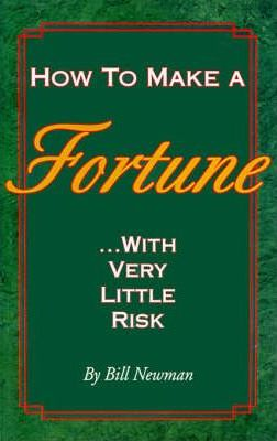 How to Make a Fortune