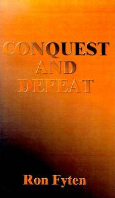 Conquest and Defeat