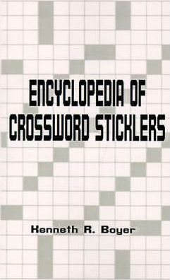 The Encyclopedia of Crossword Sticklers