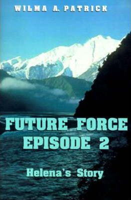 Future Force Episode 2