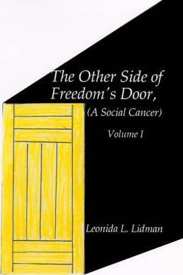 The Other Side of Freedom's Door: v. 1