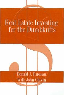 Real Estate Investing for the Dumbkuffs