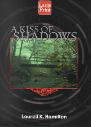 A Kiss of Shadows
