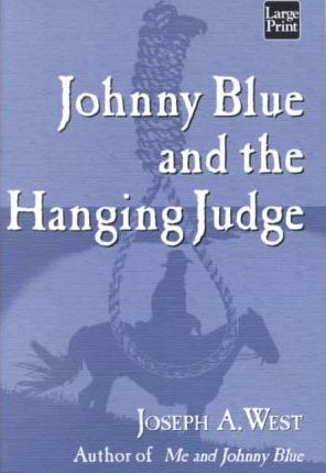 Johnny Blue and the Hanging Judge