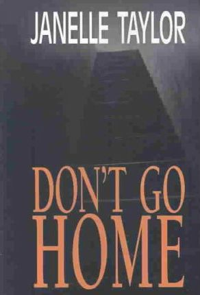Don't Go Home