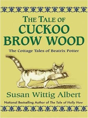 The Tale of Cuckoo Brow Wood