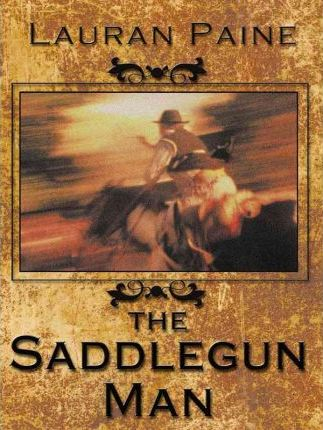 The Saddlegun Man