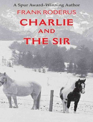 Charlie and the Sir