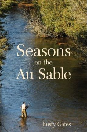 Seasons on the Au Sable