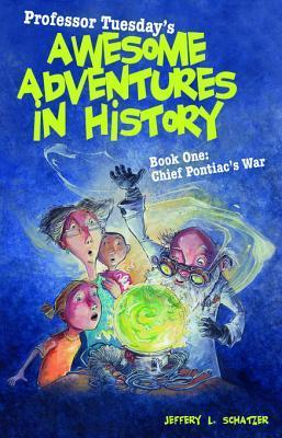 Professor Tuesday's Awesome Adventures in History