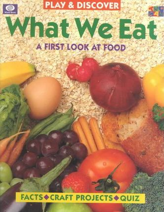 What We Eat (Play & Discover)