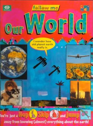 Our World (Follow Me)
