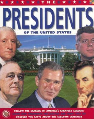 The Presidents of the United States
