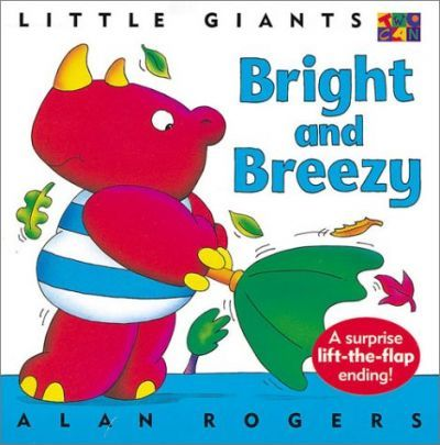 Bright and Breezy: Little Giants