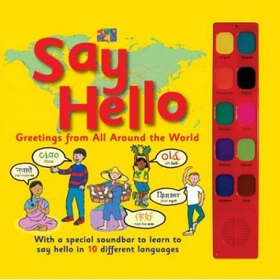 Say Hello to Children All Over the World!