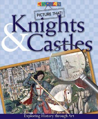 Picture That: Knights & Castles