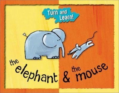 Elephant & Mouse (Turn and Learn)