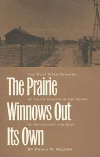 The Prairie Winnows Out Its Own