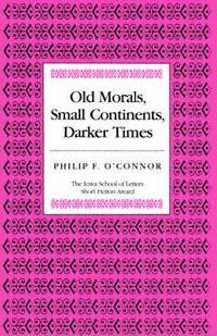 Old Morals, Small Continents, Darker Times